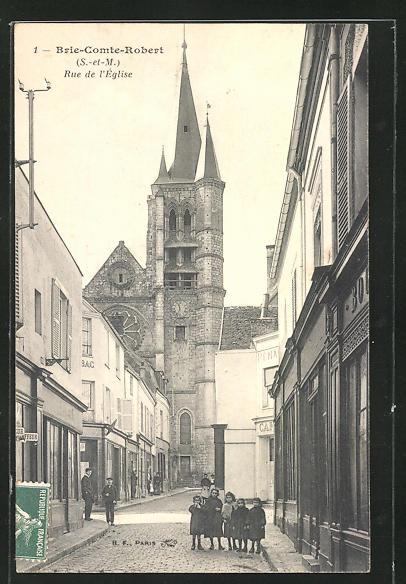 CPA Brie-Comte-Robert, Rue de l'Eglise, vue de la rue